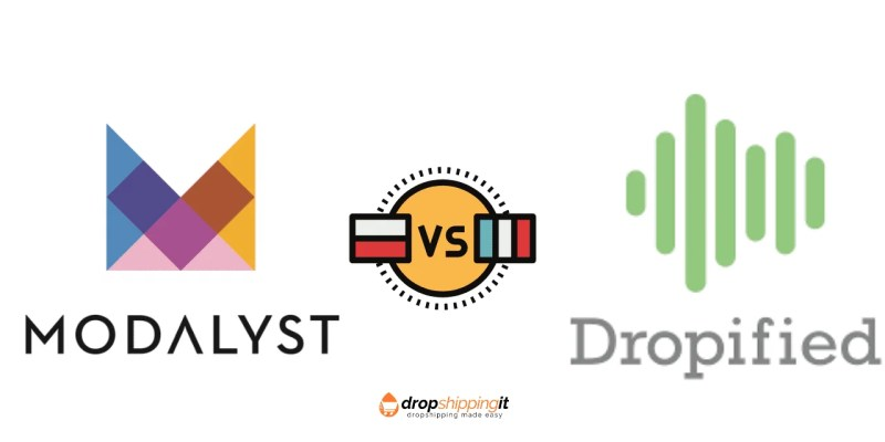 Modalyst Vs Dropified: Which App Is Best For Dropshipping?