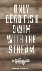 Deadfish - Fishing Quote