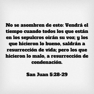 Juan 5.28-29