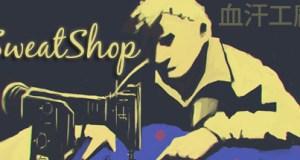 SweatShop Free Download PC Game