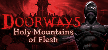 Doorways Holy Mountains of Flesh Free Download PC Game