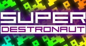 Super Destronaut Free Download PC Game