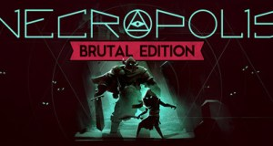 NECROPOLIS BRUTAL EDITION Free Download PC Game