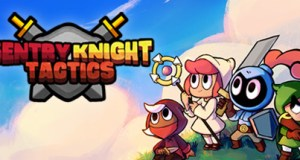 Sentry Knight Tactics Free Download PC Game
