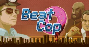Beat Cop Free Download PC Game