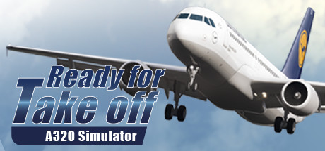 Ready for Take off A320 Simulator Free Download PC Game