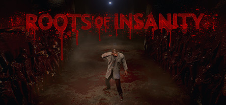 Roots of Insanity Free Download PC Game