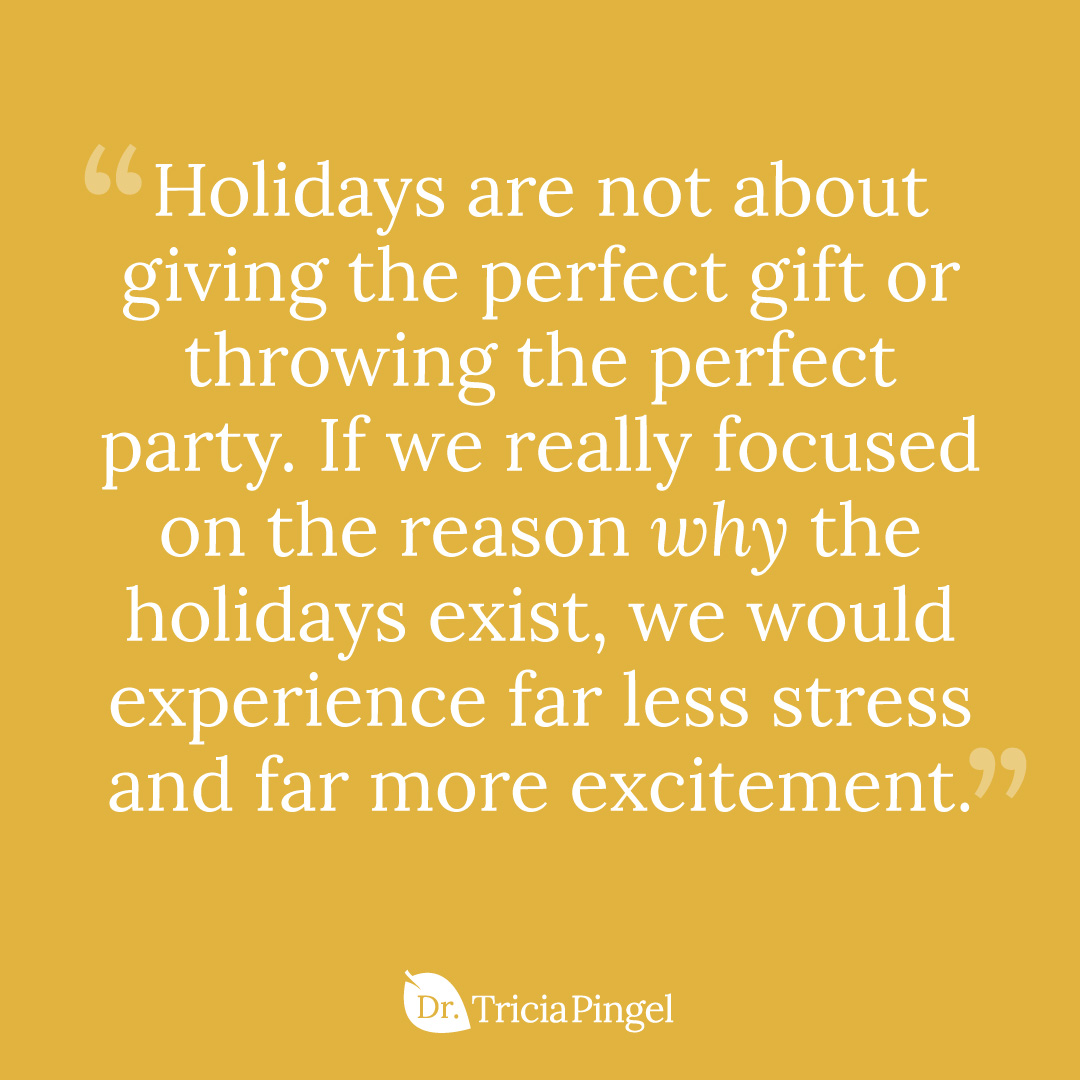 Holiday stress tips - Dr. Pingel