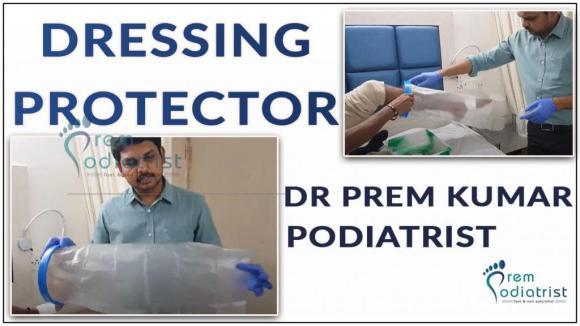 Dressing Protector, dr premkumar