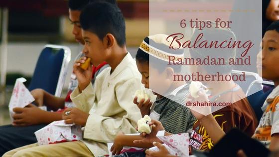 6 tips for balancing ramadan and motherhood