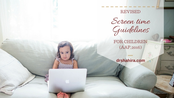 Revised screen time guidelines for children, AAP 2016