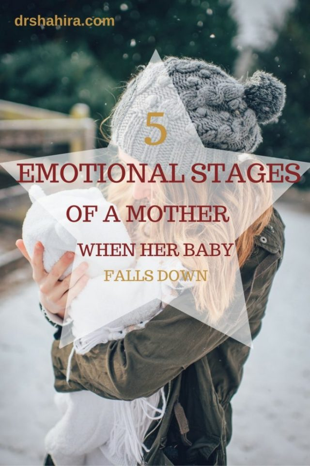 5 emoitonal stages of a mother when her baby falls down