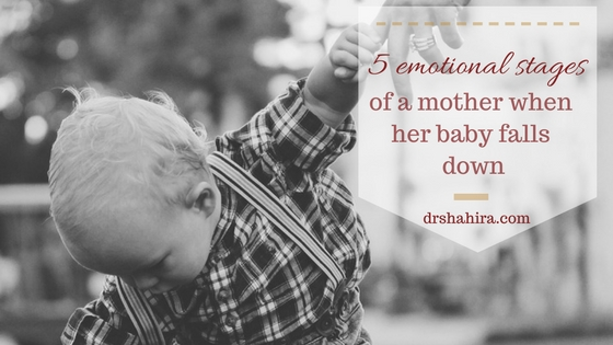 5 emotional stages of a mother when her baby falls down