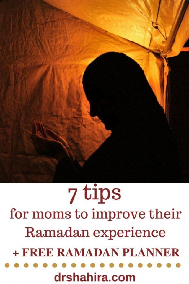 7 tips for moms to improve their Ramadan experience + Free Ramadan Planner, balancing Ramadan and motherhood