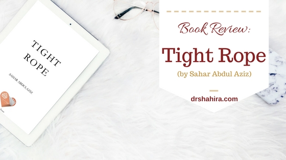 Book Review - The Tight Rope, a contemporary Muslim Fiction speaking about Islamophobia and Racism