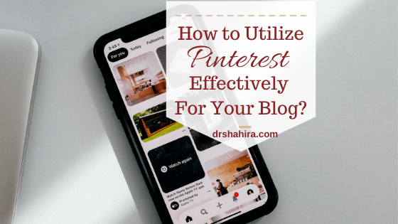 How to utilize Pinterest effectively for your blog?