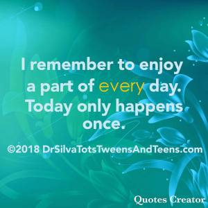 Enjoy Every Day Affirmation Quote