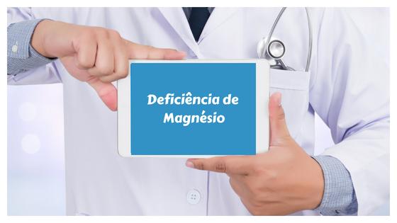Sinais e Sintomas da deficiência de magnésio no organismo