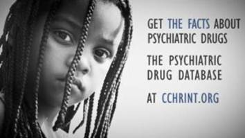 Get the facts about psychiatric drugs. The psychiatric drug database. At cchrint.org.