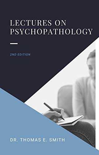 Dr Smith's Psychopathology Lectures book cover 2nd edition