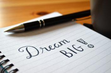 DREAM BIG Motivational Quote