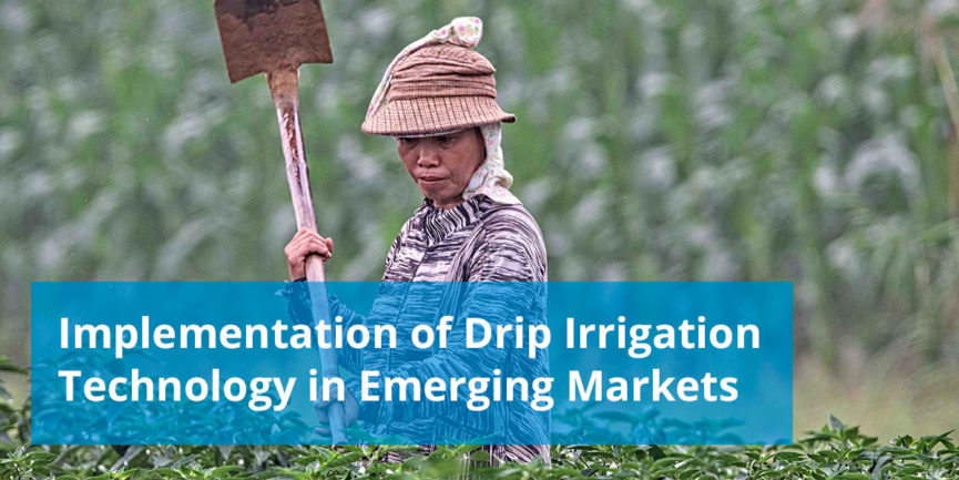 drip irrigation technology in emerging markets