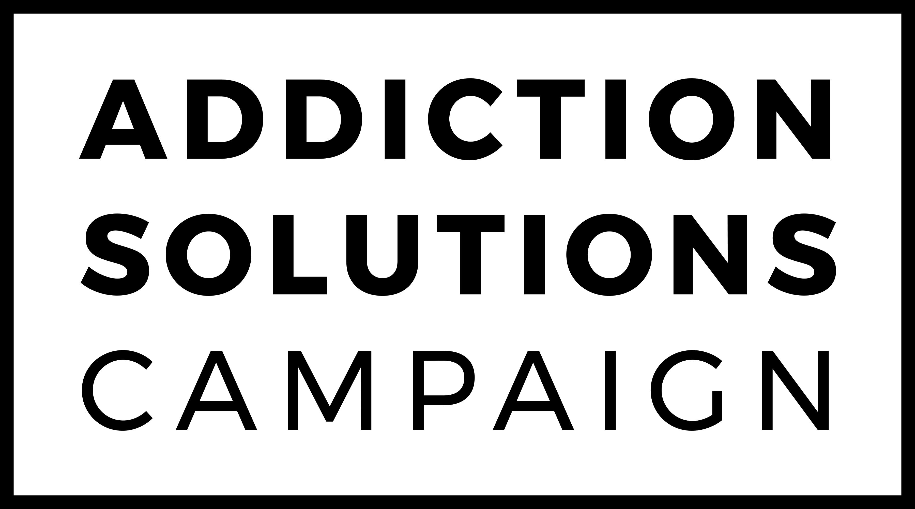 Addiction Solutions Campaign Forms Against Backdrop of