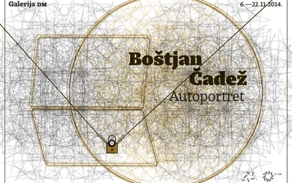 Boštjan Čadež: Autoportret