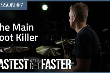 The Fastest Way to Get Faster Drum Lesson DAY 7 Foot Killer Featured Image
