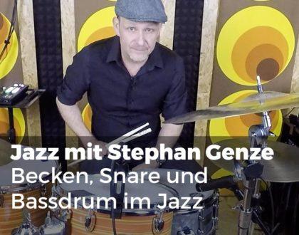 Jazz mit Stephan Genze - Becken, Snare und Bassdrum im Jazz