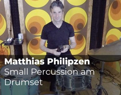 Small Percussion am Drumset mit Matthias Philipzen