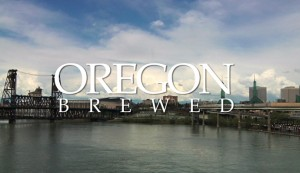 Title card for Oregon Brewed documentary film