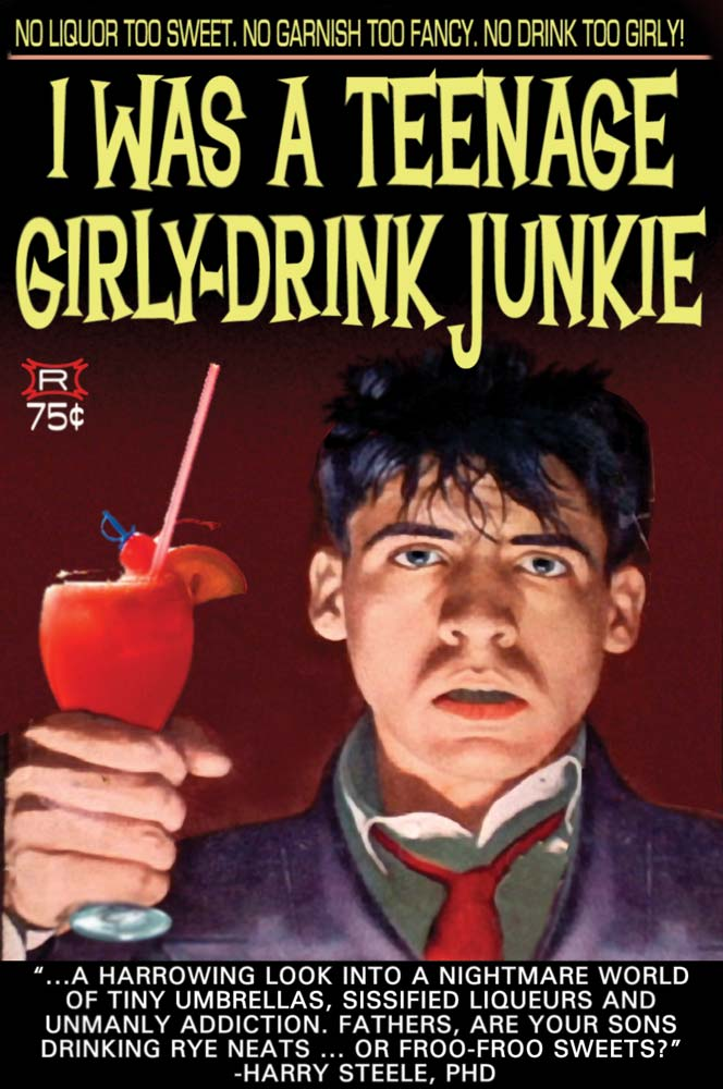 I Was a Teenage GirlyDrink Junkie and Other Shocking