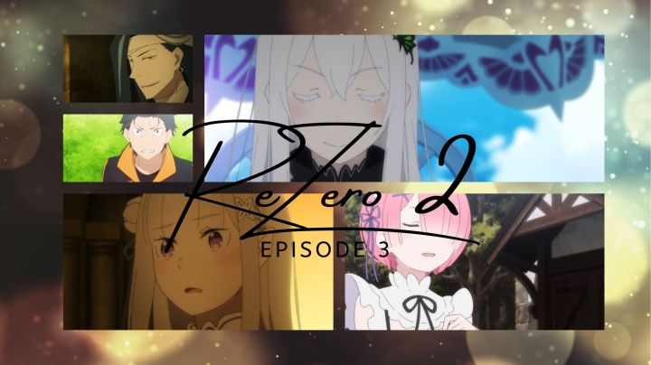 Re Zero 2 Episode 3 Sanctuary I Drink And Watch Anime