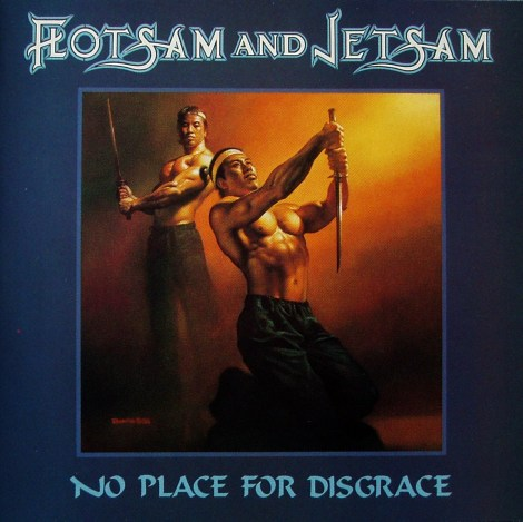 flotsam-jetsam-no-place-for-disgrace-orginal