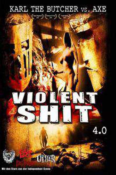 Violent-Shit-4-0-Karl-The-Butcher-Vs-Axe-2010-movie-5