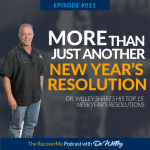 RecoverMe Podcast: More Than Just Another New Year's Resolution #011