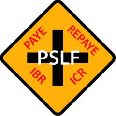 PSLF – Why REPAYE May NOT be the Best Plan.