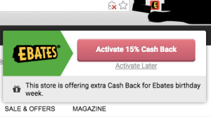 when you're at a store that offers cash back, the Ebates browser extension prompts you to activate the cash back