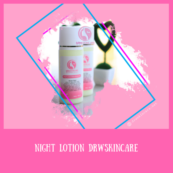Handbody Malam Body Lotion Night Drw Skincare