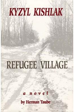 Kyzyl Kishlak/ Refugee Village