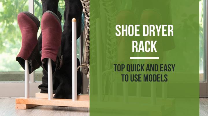shoe dryer rack top 10 quick and easy