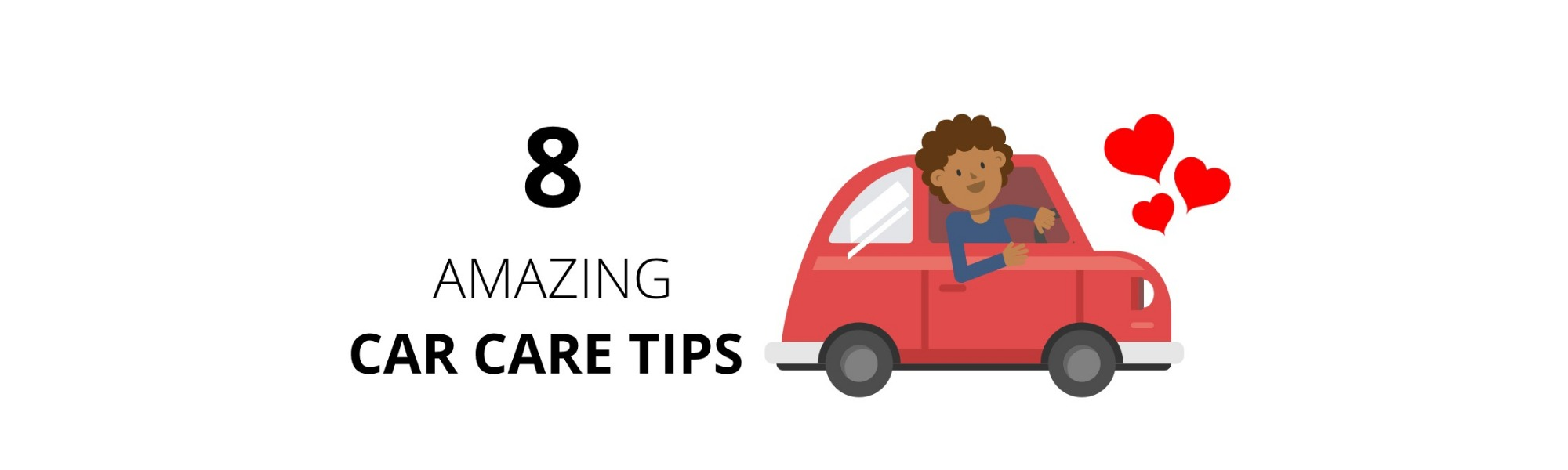 8 Amazing Tips on How to Take Care of your Car