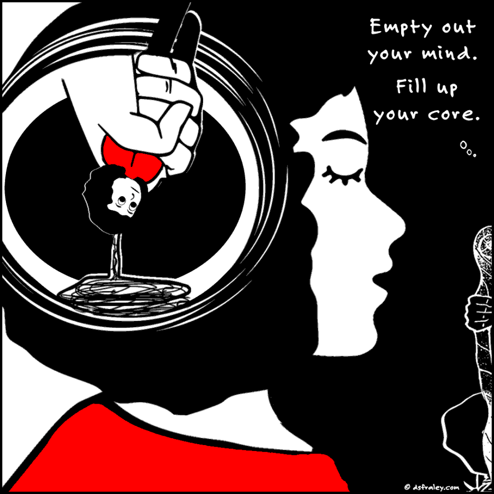 Empty Out Your Mind