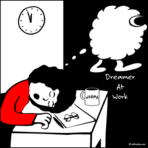 Dreamer At Work