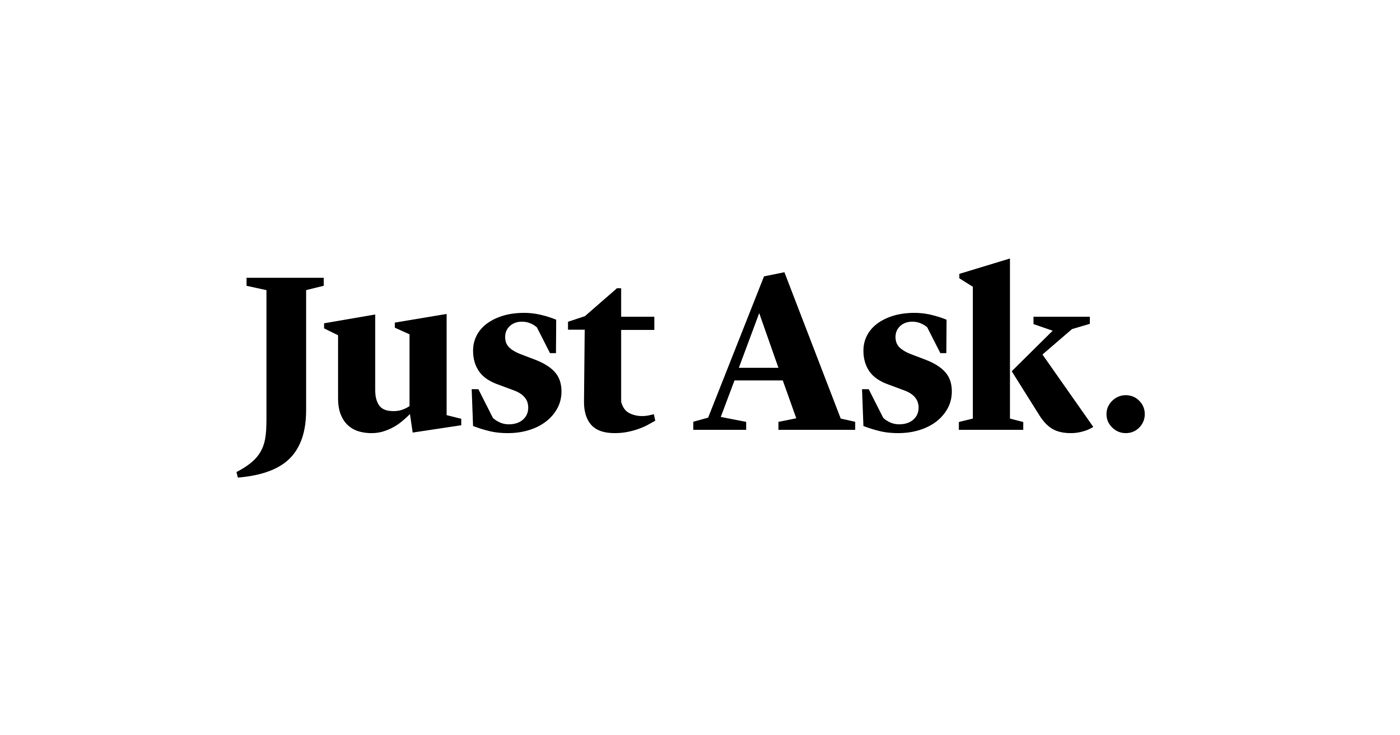 Just Ask.