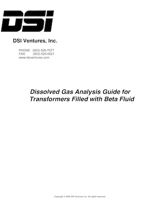 Dissolved Gas Analysis Guide for Transformers Filled with Beta Fluid