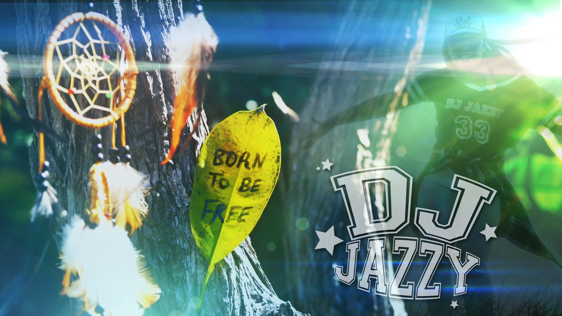 Born To Be Free – DJ JAZZY