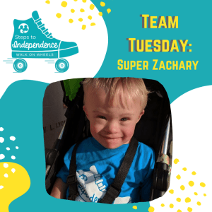 Walk on Wheels Team Tuesday: Super Zachary