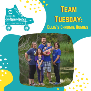 Walk on Wheels Team Tuesday: Ellie's Chromie Homies